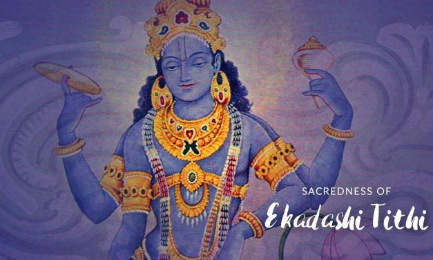 Sacredness of Ekadashi tithi