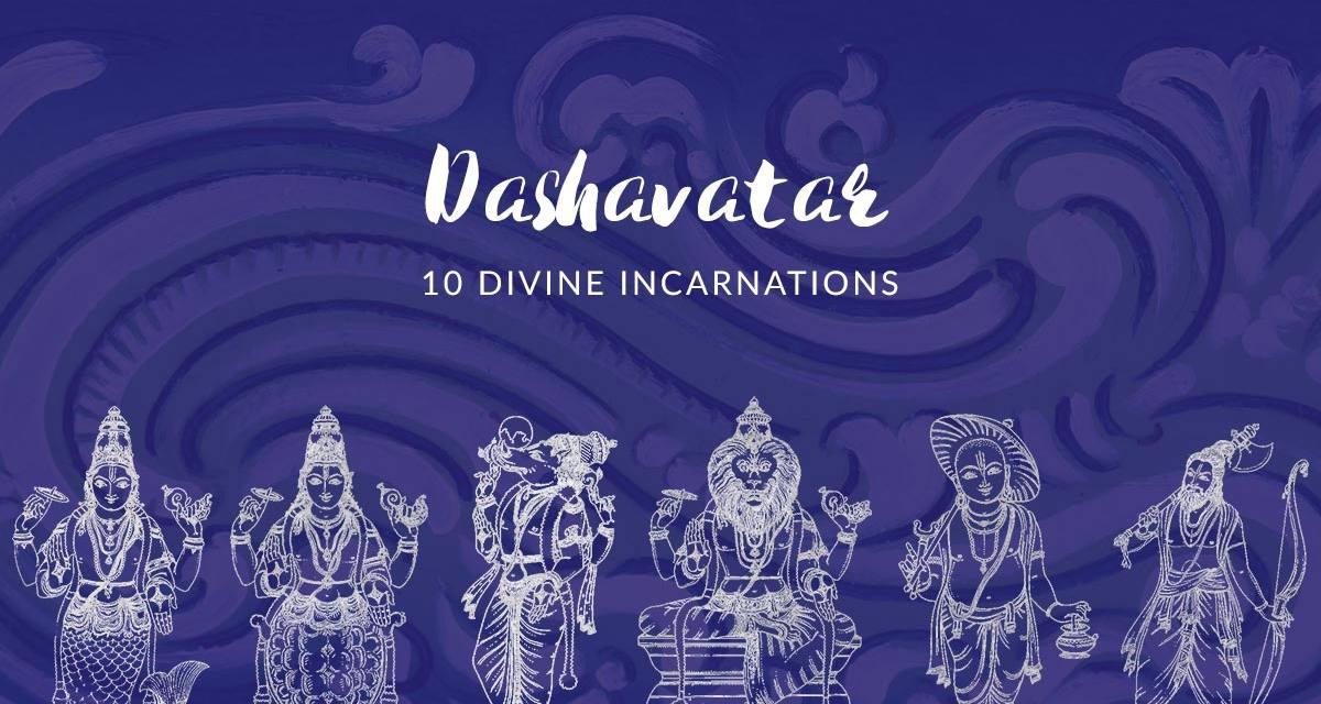 Dashavatar – 10 Divine Incarnations