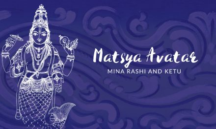 Matsya Avatar – Mina Rashi and Ketu
