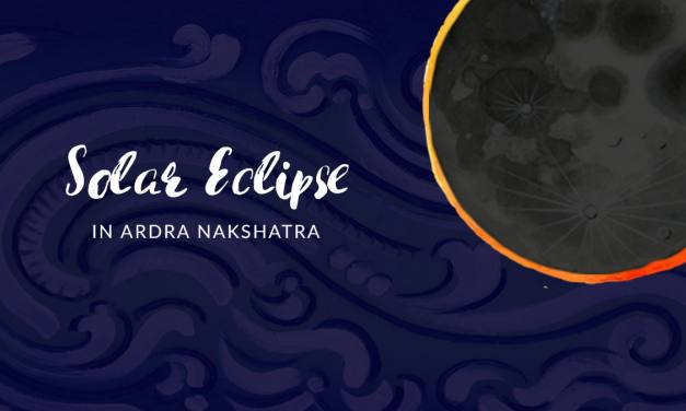 Solar Eclipse in Ardra Nakshatra