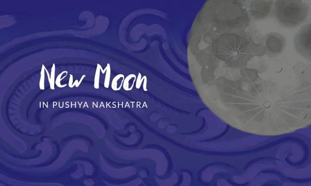 New Moon in Pushya Nakshatra