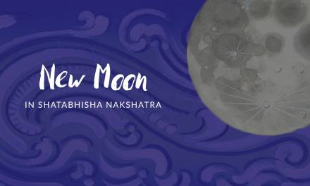 New Moon in Shatabhisha Nakshatra